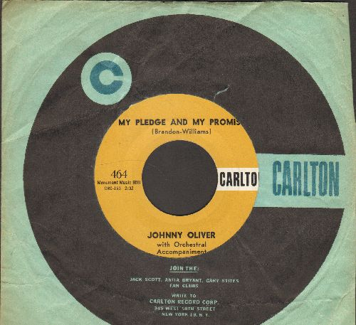 Oliver, Johnny - My Pledge And My Promise/Tom, Dick And Harry (RARE Vintage R&B 2-sider with Carlton company sleeve) - NM9/ - 45 rpm Records