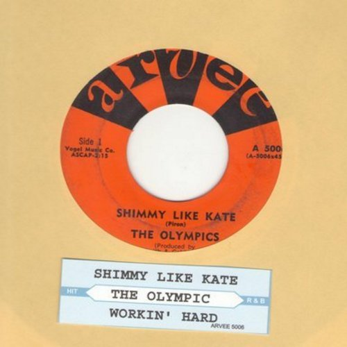 Olympics - Shimmy Like Kate/Workin' Hard (with juke box label) - EX8/ - 45 rpm Records