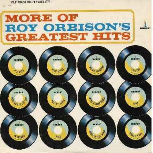 Orbison, Roy - More Of Roy Orbison's Greatest Hits: Blue Bayou, Pretty Paper, In Dreams, What'd I Say, It's Over, Indian Wedding, Pretty Paper (vinyl LP record) - VG7/EX8 - LP Records