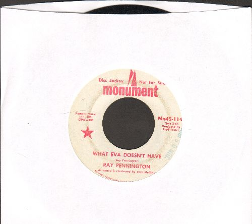 Pennington, Ray - What Eva Doesn't Have/Denver (DJ advance pressing) - EX8/ - 45 rpm Records