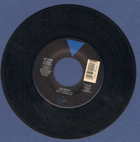 Orbison, Roy - You Got It/The Only One  - NM9/ - 45 rpm Records
