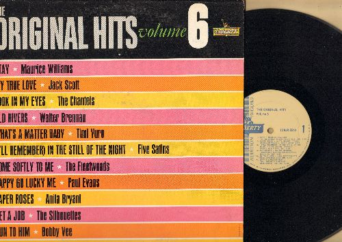 Williams, Maurice, Jack Scott, Bobby Vee, Fleetwoods, Timi Yuro, others - Original Hits Volume 6: Stay, Look In My Eyes, What's A Matter Baby, Run To Him, Happy Go Lucky Me, Come Softly To Me (vinyl LP record, DJ advance pressing) - EX8/EX8 - LP Records
