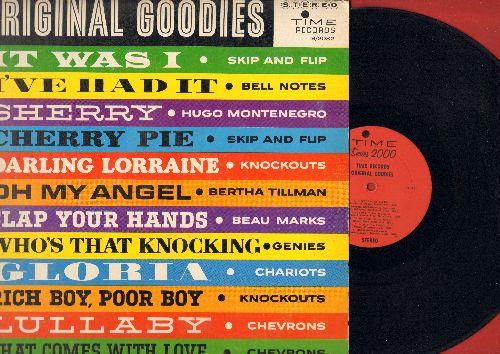 Skip & Flip, Knockouts, Bertha Tillman, Chevrons, others - Original Goodies: Cherry Pie, Darling Lorraine, Gloria, Lullaby, Oh My Angel (vinyl STEREO LP record) - EX8/VG7 - LP Records
