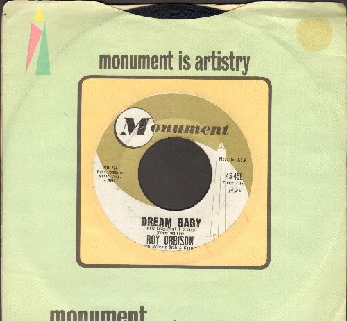 Orbison, Roy - Dream Baby/The Actress (with vintage Monument company sleeve) - EX8/ - 45 rpm Records