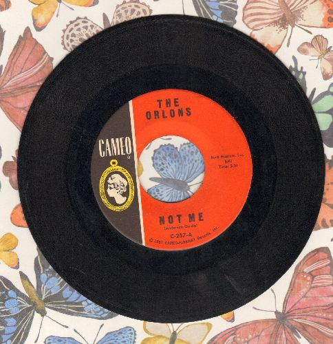 Orlons - Not Me/My Best Friend (wol) - EX8/ - 45 rpm Records