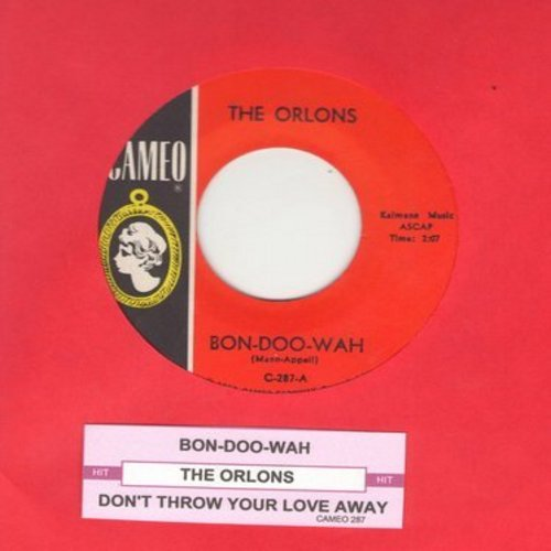 Orlons - Bon-Doo-Wah/Don't Throw Your Love Away (with juke box label) - NM9/ - 45 rpm Records