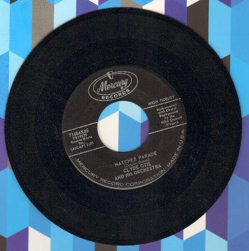 Otis, Clyde & His Orchestra - Natchez Parade/Magnolia Blossoms - EX8/ - 45 rpm Records