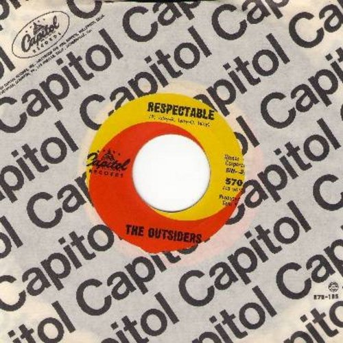 Outsiders - Respectable (She's So Re-spec-ta-ble)/Lost In My World (with Capitol company sleeve) - EX8/ - 45 rpm Records