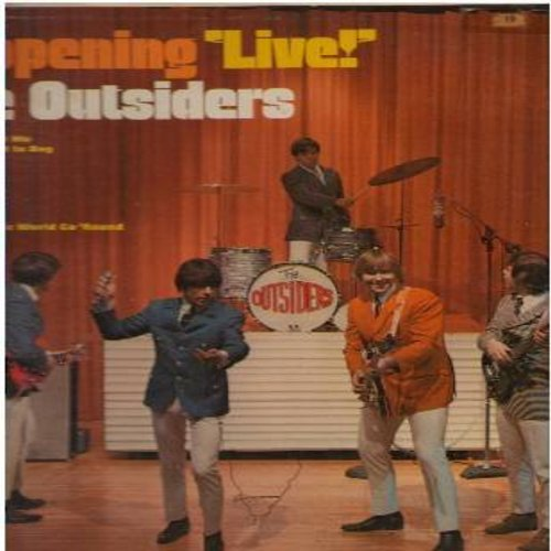 Outsiders - Happening LIVE!: Time Won't Let Me, Respectable, Ain't Too Proud To Beg, Michelle, Gloria, Good Lovin' (vinyl MONO LP record) - NM9/VG7 - LP Records