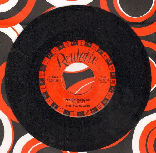 Playmates - Pretty Woman/Barefoot Girl - EX8/ - 45 rpm Records