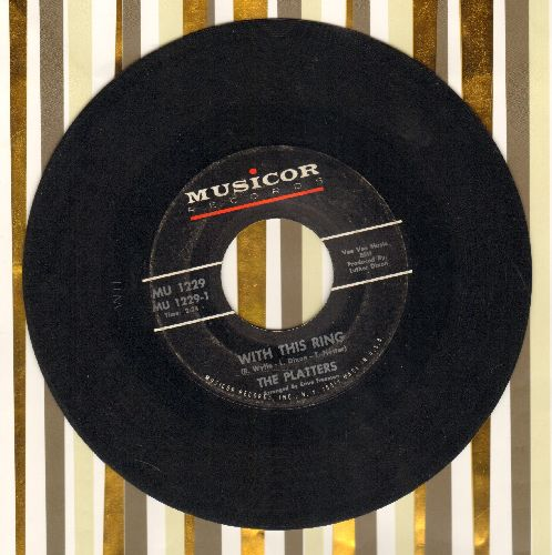 Platters - With This Ring/If I Had A Love - VG7/ - 45 rpm Records