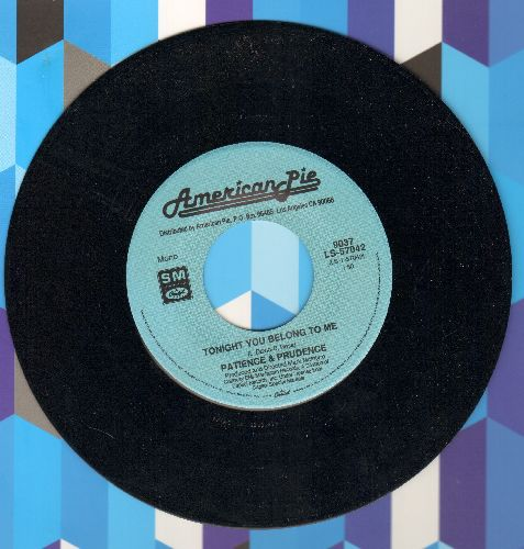 Patience & Prudence - Tonight You Belong To Me/Delta Dawn (by Helen Reddy on flip-side) (double-hit re-issue) - NM9/ - 45 rpm Records