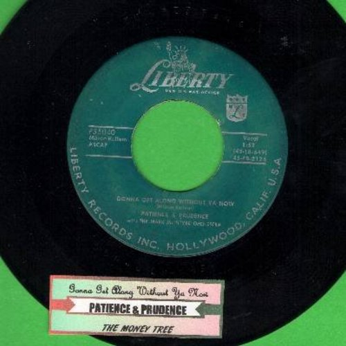 Patience & Prudence - Gonna Get Along Without Ya Now/The Money Tree (with juke box label) - VG7/ - 45 rpm Records