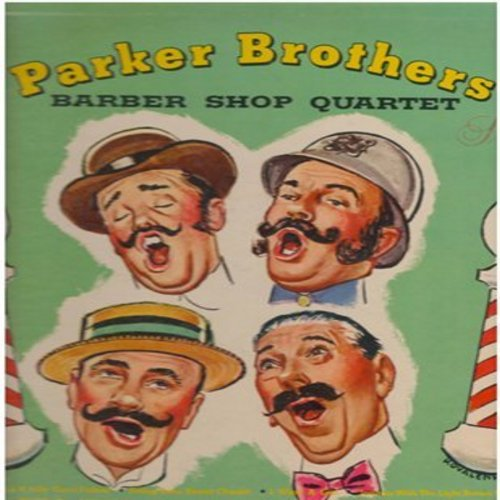 Parker Brothers - Barber Shop Quartet: For He's A Jolly Good Fellow, Swing Low Sweet Chariot, Strolling Trhu The Park, Home On The Range, Annie Rooney, Clementine (vinyl STEREO LP record) - NM9/EX8 - LP Records