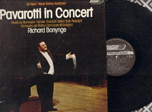 Pavarotti, Luciano - Pavarotti in Concert - Music by Boncini, Scarlatti, Bellini, Tosti, Respighi - with Orchestra del Teatro Comunale di Bologna (vinyl STEREO LP record) - NM9/NM9 - LP Records