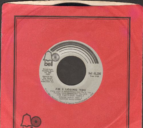 Partridge Family - If You Ever Go/Am I Losing You (with Bell company sleeve) - NM9/ - 45 rpm Records