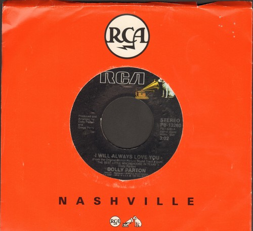 Parton, Dolly - I Will Always Love You/Do I Ever Cross Your Mind? (with RCA company sleeve) - NM9/ - 45 rpm Records