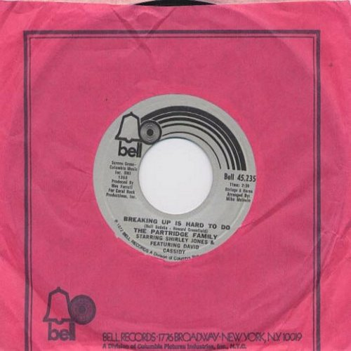 Partridge Family - Breaking Up Is Hard To Do/I'm Here, You're Here (with Bell company sleeve and juke box label) - NM9/ - 45 rpm Records