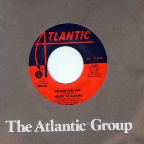 Paul, Henry Band - Brown Eyed Girl/Crazy Eyes - M10/ - 45 rpm Records