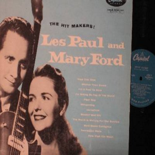 Paul, Les & Mary Ford - The Hit Makers!: Tiger Rag, Whispering, Josephone, Mockin' Bird Hill, Meet Mister Callaghan, Tennessee Waltz, How High The Moon, The World Is Waiting For The Sunrise (vinyl MONO LP record, turcoise label first issue) - VG7/VG7 - LP