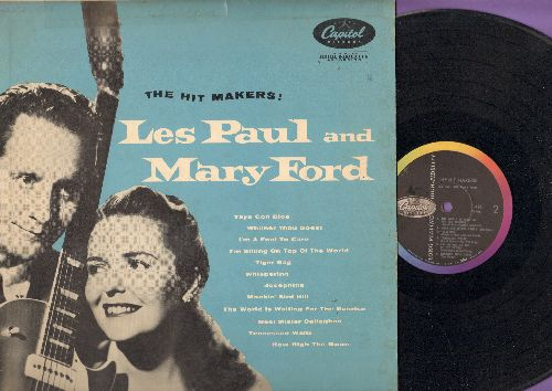 Paul, Les & Mary Ford - The Hit Makers!: Tiger Rag, Whispering, Mockin' Bird Hill, Tennessee Waltz, How High The Moon, The World Is Waiting For The Sunrise (vinyl MONO LP record, rainbow circle label) - EX8/VG7 - LP Records