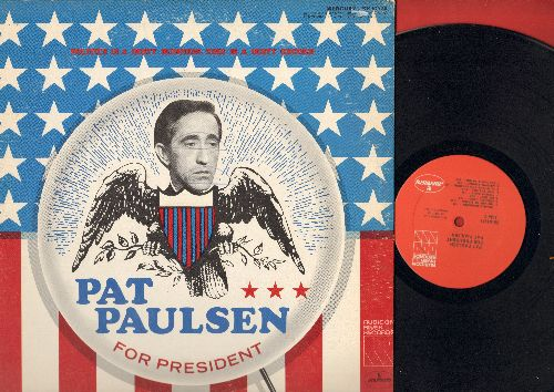 Paulsen, Pat - Pat Paulsen For President - Politics is a dirty business. This is a dirty record (vinyl LP record) - VG7/VG7 - LP Records