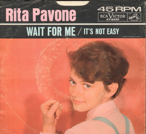 Pavone, Rita - Wait For Me/It's Not Easy (with picture sleeve) - NM9/VG7 - 45 rpm Records