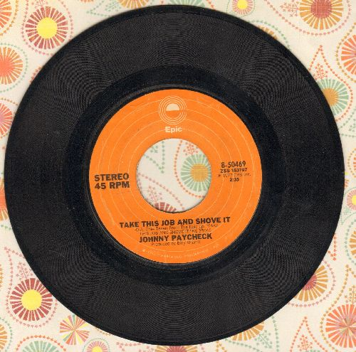 Paycheck, Johnny - Take This Job And Shove It/Colorado Cool-Aid  - VG7/ - 45 rpm Records
