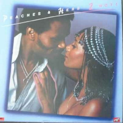 Peaches & Herb - 2 Hot: Reuni+C23812ted, We've Got Love, Shake Your Groove Thing, Easy As Pie, All Your Love (Give It Here) (vinyl LP record) - NM9/EX8 - LP Records