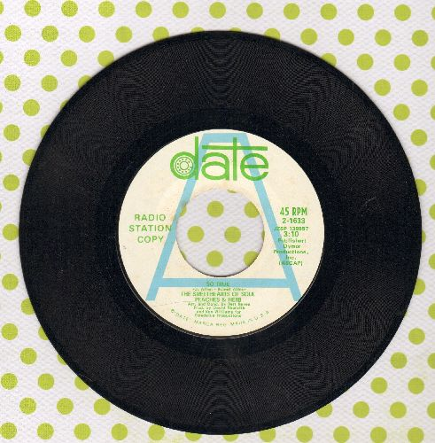 Peaches & Herb - So True/We've Got To Love One Another (DJ advance pressing) - NM9/ - 45 rpm Records