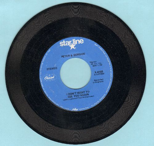 Peter & Gordon - I Don't Want To See You Again/Woman (double-hit re-issue) - NM9/ - 45 rpm Records
