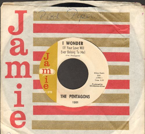 Pentagons - I Wonder (If Your Love Will Ever Belong To Me)/She's Mine (with RARE vintage Jamie company sleeve) (minor wos) - EX8/ - 45 rpm Records