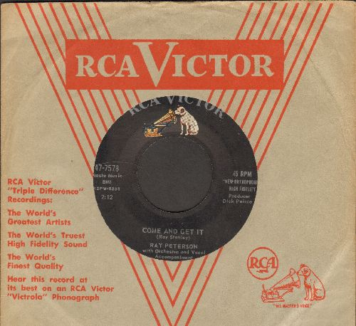 Peterson, Ray - Come And Get It/My Blue Angel (with vintage RCA company sleeve) - EX8/ - 45 rpm Records