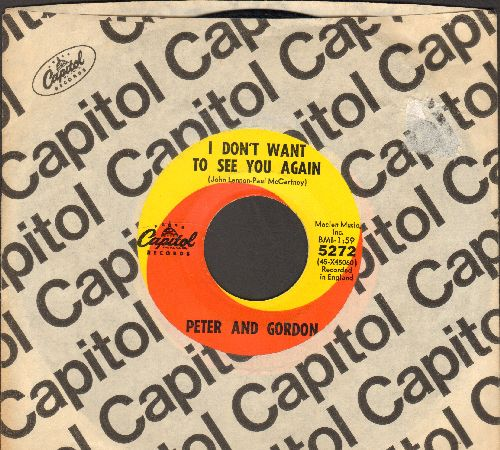 Peter & Gordon - I Don't Want To See You Again/I Would Buy You Presents (with Capitol company sleeve) - EX8/ - 45 rpm Records
