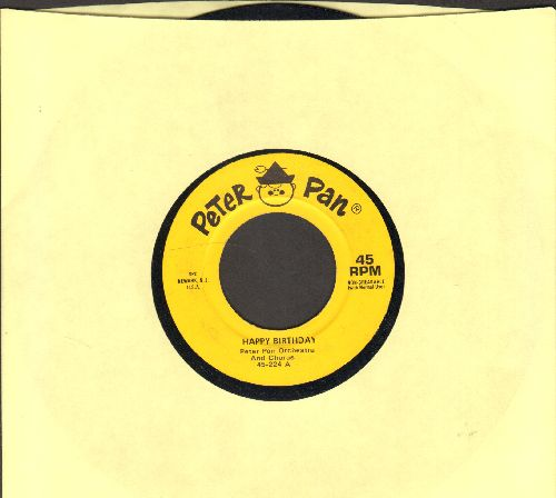 Peter Pan Orchestra & Chorus - Happy Birthday/For He's A Jolly Good Fellow - EX8/ - 45 rpm Records