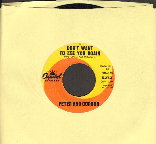 Peter & Gordon - I Don't Want To See You Again/I Would Buy You Presents  - VG7/ - 45 rpm Records