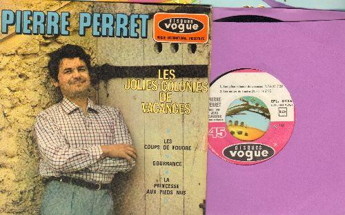 Perret, Pierre - Les Jolies Colonies De Vacances/Les Coups De Foudre/Gourrance/La Princesse Aux Pieds Nus (vinyl EP record, French Pressung with picture cover, sung in French) - NM9/EX8 - 45 rpm Records
