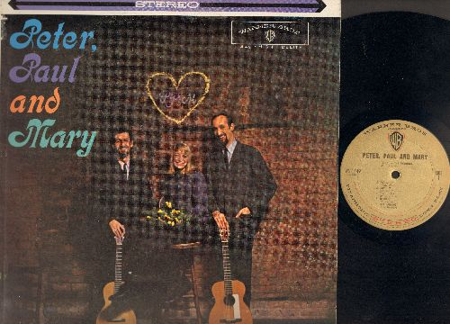 Peter, Paul & Mary - Peter, Paul & Mary: 500 Miles, If I Had A Hammer, Where Have All The Flowers Gone (vinyl STEREO LP record) - NM9/EX8 - LP Records