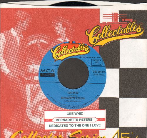 Peters, Bernadette - Gee Whiz/Dedicated To The One I Love (double-hit re-issue with juke box label and company sleeve) - M10/ - 45 rpm Records