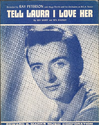 Peterson, Ray - Tell Laura I Love Her  - Vintage SHEET MUSIC for the classic teen ballad, NICE cover picture of singer Ray Peterson! - NM9/ - Sheet Music