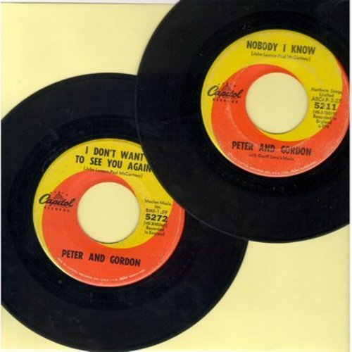 Peter & Gordon - 2 for 1 Special: Nobody I Know/I Don't Want To See You Again (2 vintage first issue 45rpm records for the price of 1!) - EX8/ - 45 rpm Records