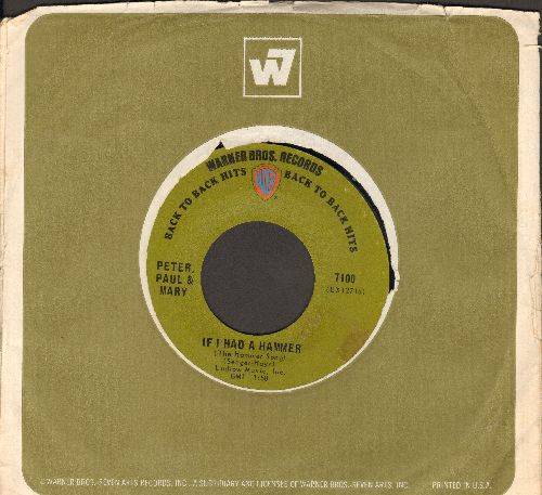 Peter, Paul & Mary - If I Had A Hammer/Lemon Tree (early re-issue with Warner Brother company sleeve) - EX8/ - 45 rpm Records
