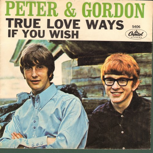 Peter & Gordon - True Love Ways/If You Wish  (with picture sleeve) - EX8/EX8 - 45 rpm Records