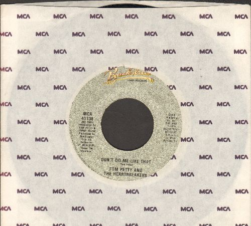 Petty, Tom & The Heartbreakers with Stevie Nicks - Don't Do Me Like That/Casa Dega (with MCA company sleeve) - VG7/ - 45 rpm Records