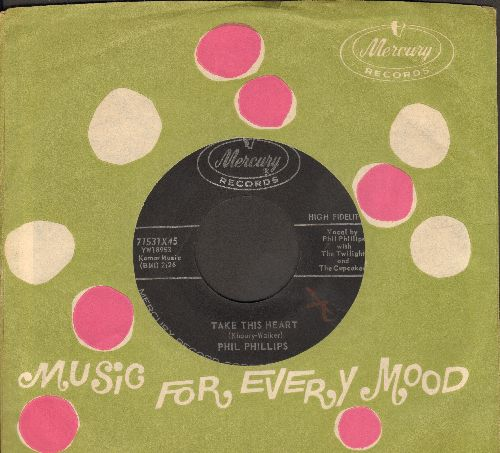 Phillips, Phil - Take This Heart/Verdie Mae (with Mercury company sleeve) - VG7/ - 45 rpm Records