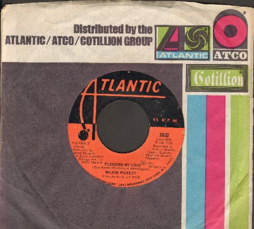 Pickett, Wilson - Pledging My Love/Fire And Water (with Atlantic company sleeve) - NM9/ - 45 rpm Records