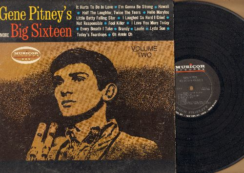 Pitney, Gene - Gene Piteny's More Big Sixteen Vol. 2: It Hurts To Be In Love, Every Breath I Take, Laurie, Hello Mary Lou, I'm Gonna Be Strong (vinyl MONO LP record) - EX8/VG6 - LP Records
