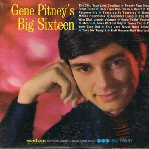 Pitney, Gene - Gene Pitney's Big Sixteen: Twenty Four Hours From Tulsa, Only Love Can Break A Heart, The Man Who Shot Liberty Valance, Mecca, Town Without Pity, Half Heaven--Half Heartache, True Love Never Runs Smooth (vinyl LP record) - NM9/EX8 - LP Reco