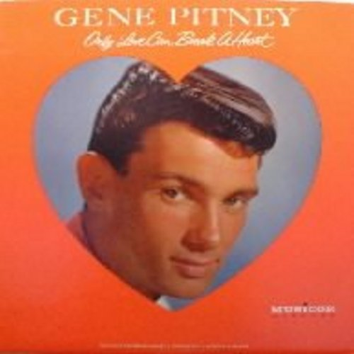 Pitney, Gene - Only Love Can Break A Heart: Half Heaven Half Heartache, The Man Who Shot Liberty Valance, True Love Never Runs Smooth (vinyl MONO LP record) - NM9/VG7 - LP Records