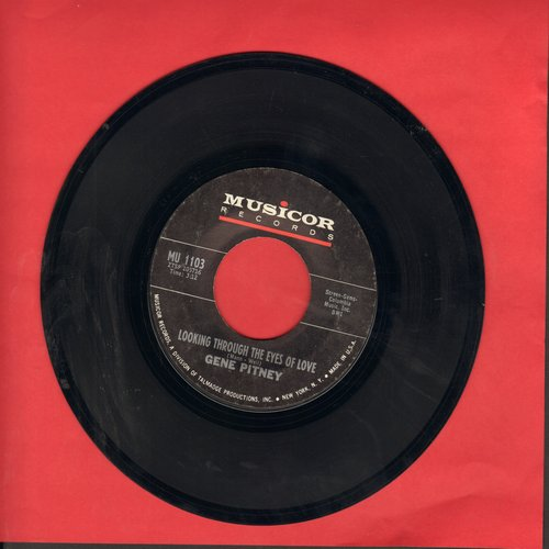 Pitney, Gene - Looking Through The Eyes Of Love/There's No Livin' Without Your Lovin'  - VG6/ - 45 rpm Records